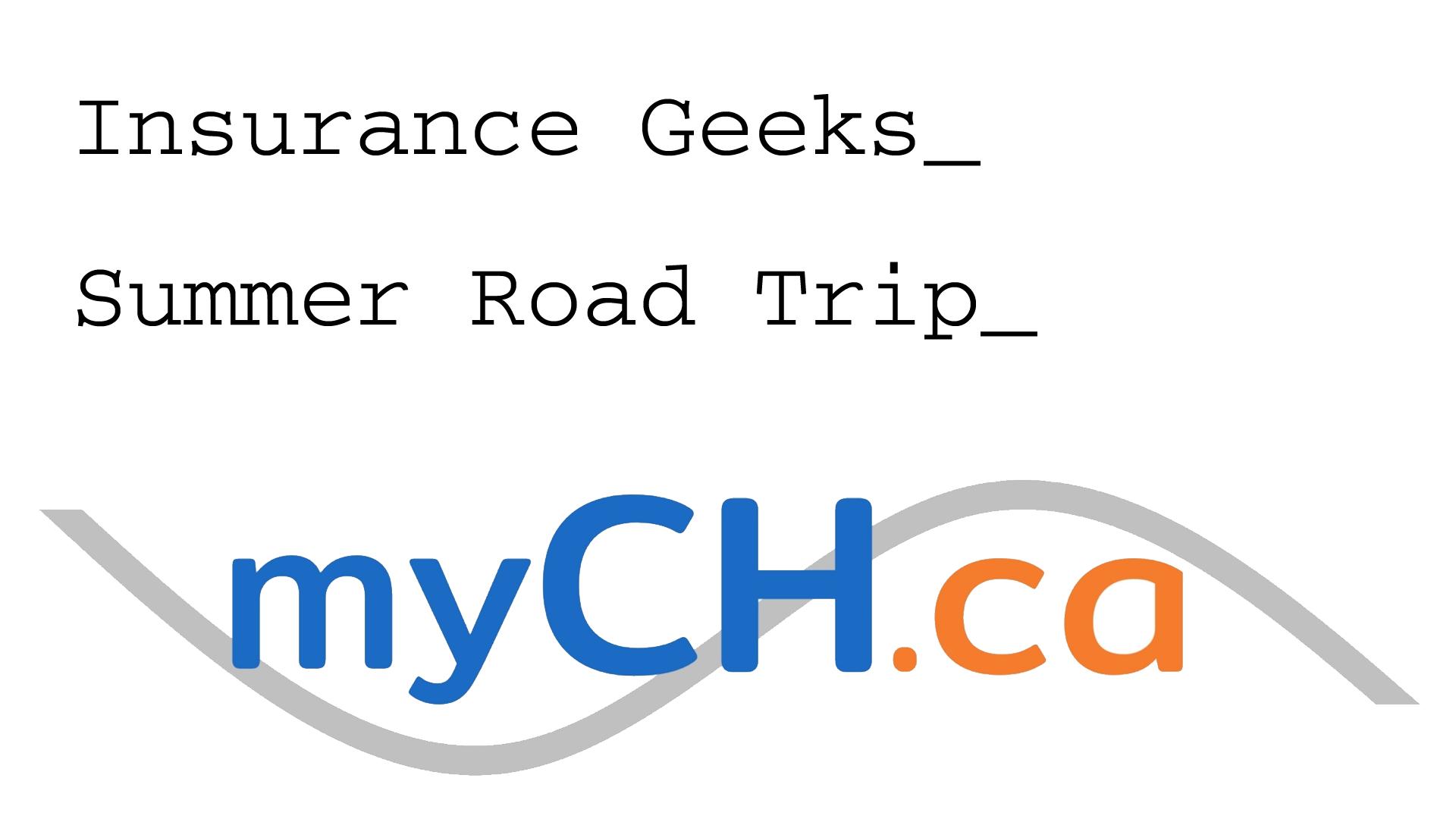 Insurance Geeks – Summer Road Trip